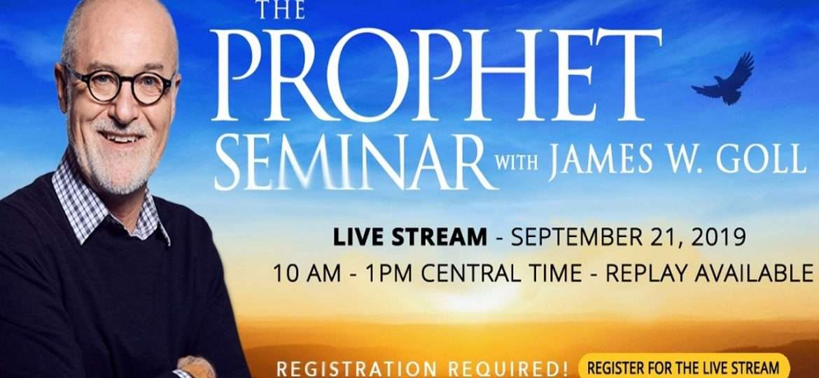 The Prophet Seminar with James Goll