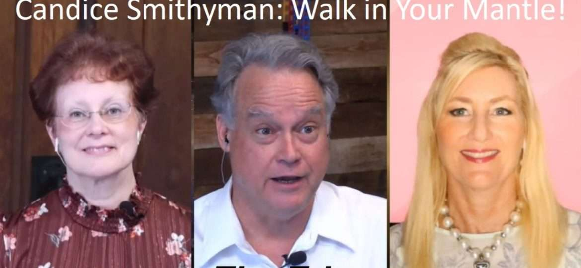 Candice Smithyman: Walk in Your Mantle!