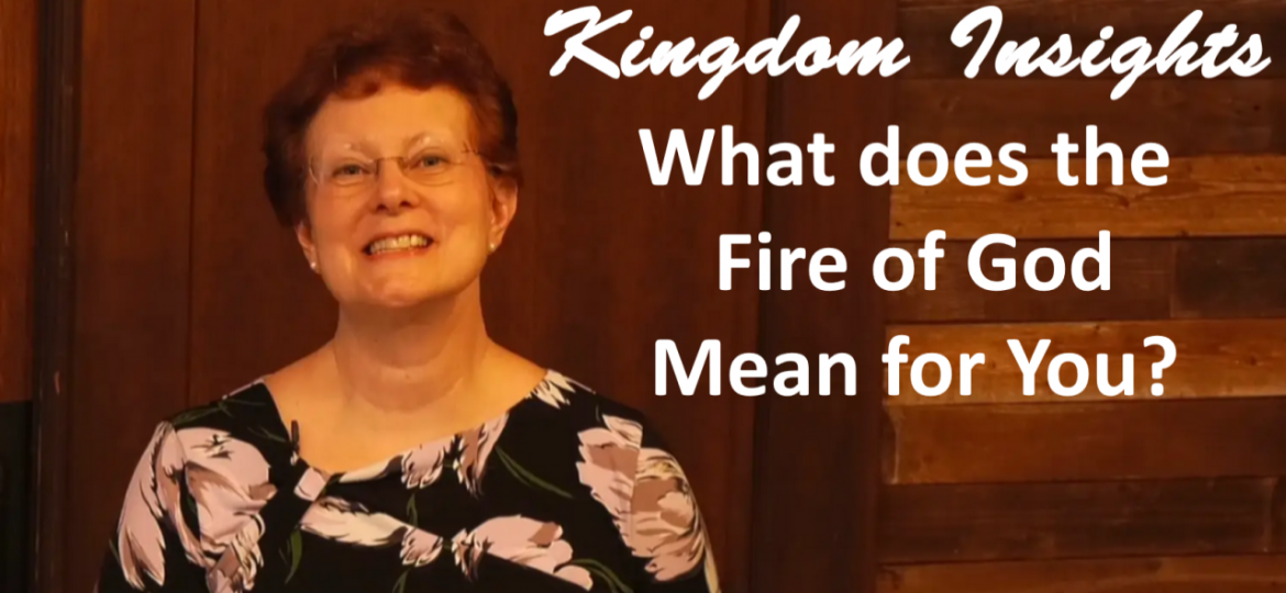 What Does the Fire of God Mean for You?