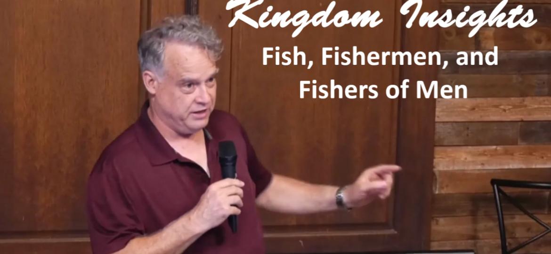Fish, Fishermen and Fishers of Men