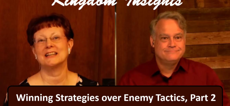 Winning Strategies over Enemy Tactics – Part 2